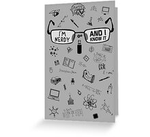 Nerdy and I Know It - V1 Light Colors Greeting Card