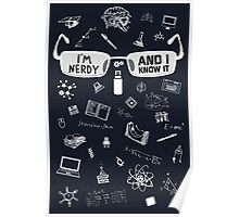 Nerdy and I Know It - V1 Dark Colors Poster