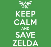 Keep Calm and Save Zelda by theITfactor