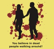 Dead people walking around 2 - Daryl Dixon quote from Walking Dead by moonshine and lollipops