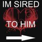 I'm sired to him by MsHannahRB