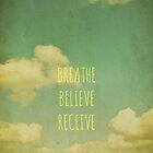 Breathe Believe Receive by Iris Lehnhardt