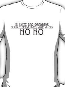 Double Negatives T-Shirt