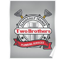 Two Brothers Plumbing Poster