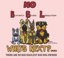 Blatantly Stupid Legislation (BSL) by NHR CARTOONS .