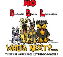 Blatantly Stupid Legislation (BSL) Breed Specific Legislation by NHR CARTOONS .