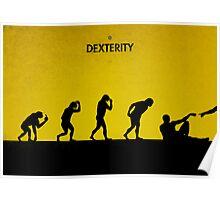 99 Steps of Progress - Dexterity Poster