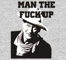 Man The F**k Up by Tim Topping