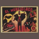 el Murcielago by BUB THE ZOMBIE