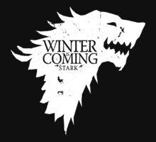 Winter is Coming Stark  by BUB THE ZOMBIE