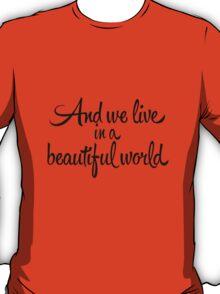 Beautiful World T-Shirt
