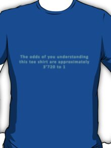 The Odds Are 3720 to 1; Blue T-Shirt