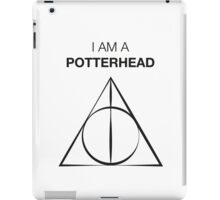 I am a Potterhead iPad Case/Skin
