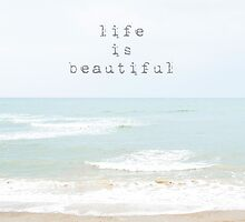 life is beautiful... by geisha