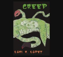 CREEP by Lori R. Lopez