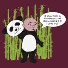 I will kick a Panda in the Bollocks - Karl Pilkington T Shirt by WhiteCurl
