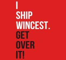 I Ship Wincest. Get Over It! by rexannakay