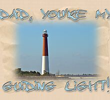 Father's Day GreetingCard - Guiding Light by MotherNature2