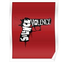 SILENCE THE VIOLENCE Poster