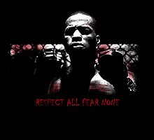 Respect All Fear None ipad by RaphArt