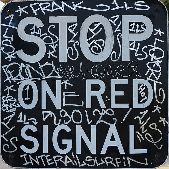Stop on Red Signal by Digby