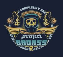 Project Badass by nikholmes