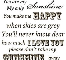 Vintage You Are My Sunshine by pencreations