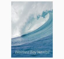 Waimea Bay Wave T-Shirt by kevin smith  skystudiohawaii
