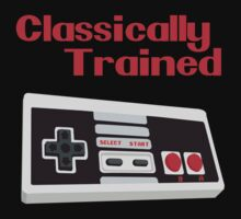 Classically Trained  by Shirts For Cool People