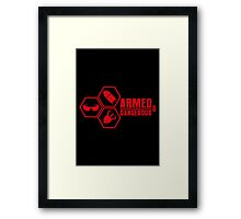 Armed and Dangerous - Prints, Stickers, iPhone & iPad Cases Framed Print