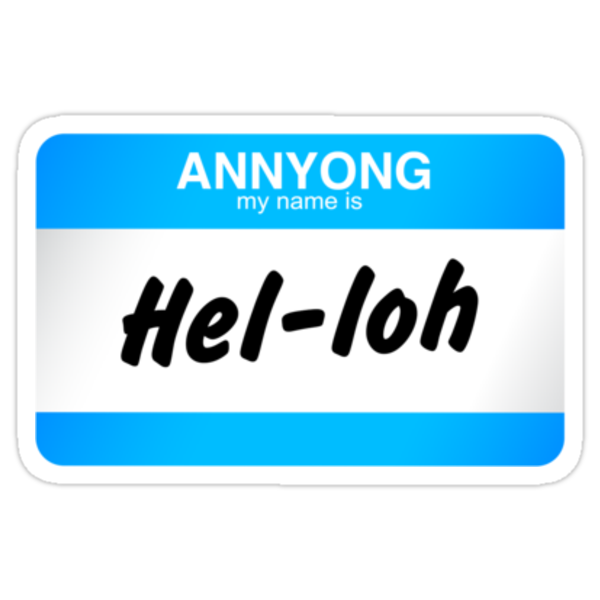 Annyong, My Name is Hel-loh (aka One Day) by urhos