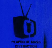 Weapon of mass distraction  by areyarey