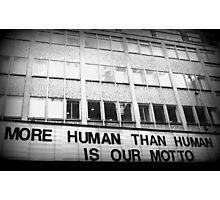 More Human Than Human Photographic Print