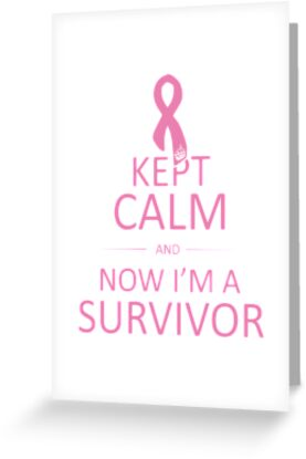 Kept Calm and Now I'm a Survivor by Travis Love