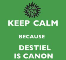 Keep Calm Destiel is Canon by 221BBitches