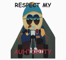 Respect Cartman's Authority! by LiveUndead