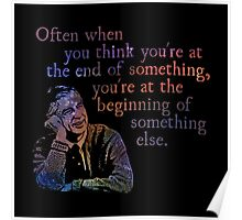 The End of Something - Fred Rogers Poster