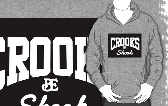 Crooks be Shook - White on Black by paperboyjim