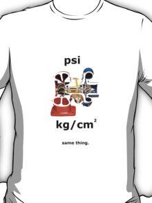Same Thing. T-Shirt