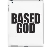 Based God iPad Case/Skin
