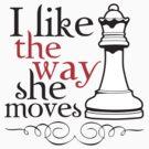 I Like The Way She Moves by DetourShirts