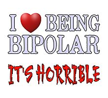 Being Bipolar Photographic Print
