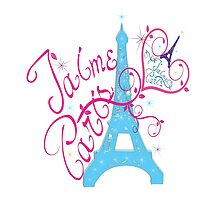 T'aime Paris Love Paris by cheeckymonkey