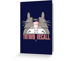 Totoro Recall Greeting Card