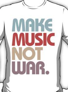 Make Music Not War (Vintage) T-Shirt