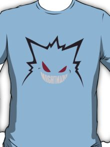 Nightmare. [Gengar, Pokemon] T-Shirt