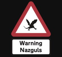 Warning: Nazguls (road sign) by jezkemp