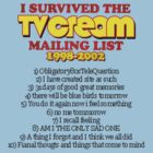 """I survived the TV Cream mailing list"" by tvcream"