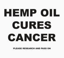 Hemp Oil Cures Cancer by saleire