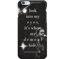 where my demons hide iPhone Case/Skin